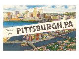 Greetings from Pittsburg, Western Pennsylvania Poster
