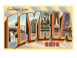 Greetings from Elyria, Ohio Poster