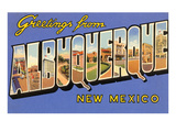 Greetings from Albuquerque, New Mexico Prints