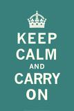 Mantenha a Calma e Siga em Frente Posters