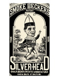 Smoke Beckers Silver-Head Poster