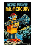 Battery Operated Remote Control Mr. Mercury Poster
