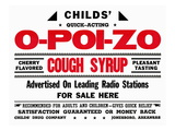 Child's Quick Acting O-Poi-Zo Cough Syrup Posters