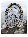 Ferris Wheel -250 Feet in Diameter, 36 Cars - at the Columbian Exposition, Chicago, 1893 Giclee Print
