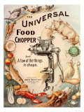 Food Choppers Mincers the Universal Cooking Appliances Gadgets, USA, 1890 Posters