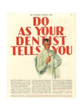 Dentists Lavoris Do As Your Dentist Tells You, USA, 1920 Giclee Print