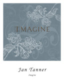 Imagine Prints by Jan Tanner