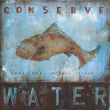 Conserve Water Kunstdruck von Wani Pasion