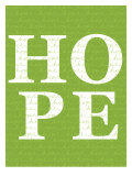 Green Hope Posters par Avalisa 