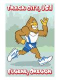 Eugene, Oregon, Bigfoot Jogging, Track City USA Posters