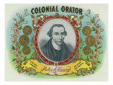 Colonial Orator Brand Cigar Box Label, Patrick Henry, Former Governor of Virginia Art