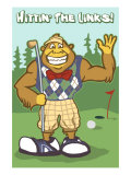 Bigfoot Golfer Posters
