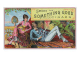 Something Good Brand Cigar Box Label Print by  Lantern Press