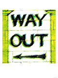 Way Out, London Poster by  Tosh