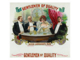 Gentlemen of Quality Brand Cigar Box Label Posters by  Lantern Press