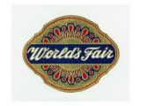World's Fair Brand Cigar Box Label Posters