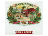 Brick House Brand Cigar Box Label Posters