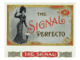 The Signal Perfecto Brand Cigar Box Label Posters