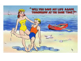 Man Asking Female Lifeguard to Save His Life Again Tomorrow Prints by  Lantern Press