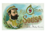 Sousa Brand Cigar Box Label, John Philip Sousa, American Composer and Conductor Poster