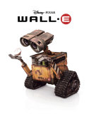 WALL-E: The Last Robot Art