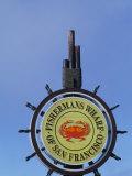 Sign for Fisherman's Wharf, San Francisco, California, USA Fotodruck von Bill Bachmann