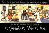In Speech, In Life, In Love Plakaty
