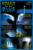 Green Alternative For Our Blue Planet Poster