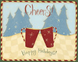 Cheers, Happy Holidays Prints by Dan Dipaolo
