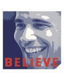 Barack Obama:  Believe Poster