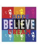 Barack Obama: Hope, Believe, Dream Print