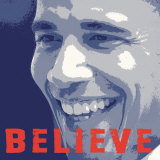Barack Obama:  Believe Poster