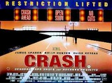 Crash (James Spader, Holly Hunter) Movie Poster Posters