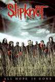Slipknot -All Hope Poster