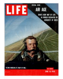 Special Issue Air Age, Man's New Way of Life in World Reshaped by Conquest of Skies, June 18, 1956 Photographic Print by Howard Sochurek