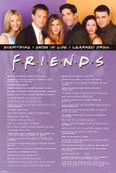 Friends - Everything I know Posters
