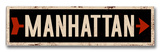 Manhattan arrow Wood Sign