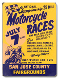 Motorcycle Races, San Jose Wood Sign