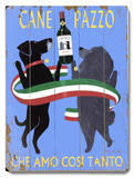 Cane Pazzo Wood Sign