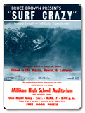 Bruce Brown Films - Surf Crazy Wood Sign