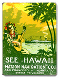See Hawaii, Matson Navigation Co Wood Sign
