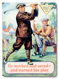 Motivational Work and Save Golf Wood Sign