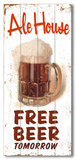 Ale House - Free Beer Wood Sign