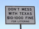 Don'T Mess with Texas Littering Sign, Texas, Usa Photographic Print