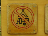 Wooden Camping Prohibited Sign Photographic Print