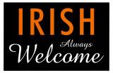 Irish Always Welcome Reproduction image originale
