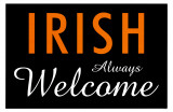 Irish Always Welcome Masterprint