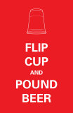 Flip Cup Posters