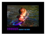 Inspirational-Motivational: Courage Photographic Print by Andrew Schwartz