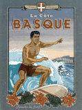 La Cote Basque de Surf Posters par Bruno Pozzo